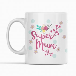 super mum mug on a white background
